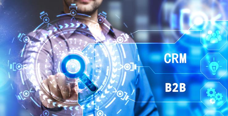 B2B公司使用CRM系统有哪些效益